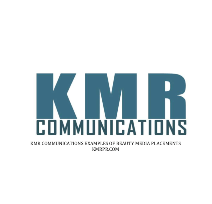Beauty Media Placements - KMR Communications